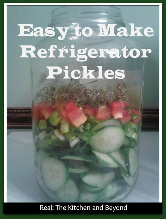 Easy to make Refrigerator Pickles