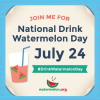 National Drink Watermelon Day July 24