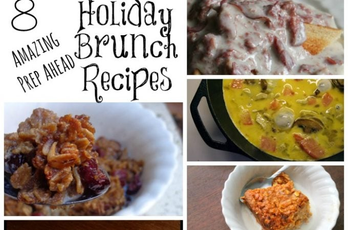 8 Holiday Brunch Recipes to prep ahead   www.realthekitchenandbeyond.com