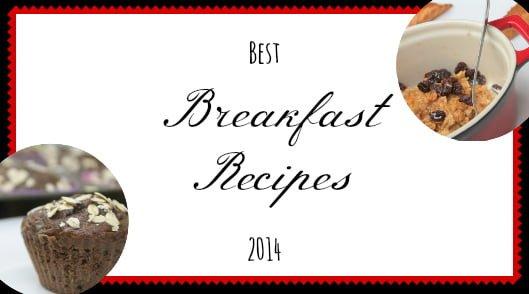Best Breakfast Recipes 2014   www.realthekitchenandbeyond.com