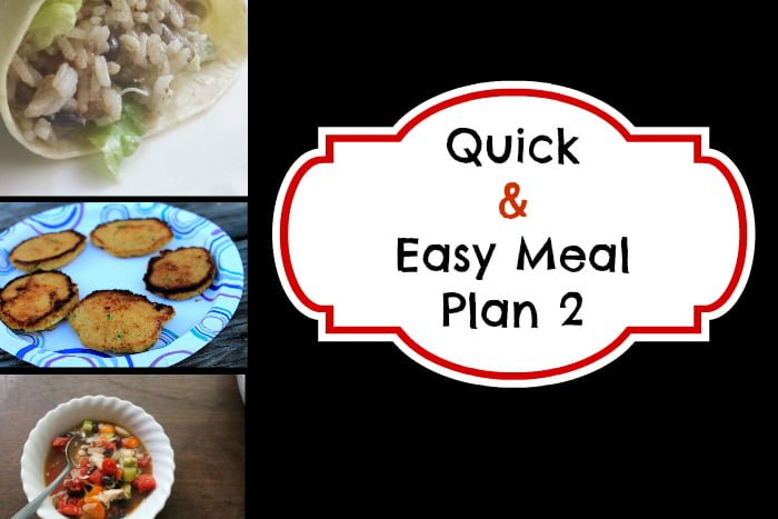 Quick Easy Meal Plan 2 - www.realthekitchenandbeyond.com