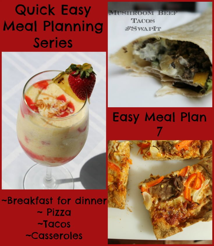 Quick Easy Meal Planning Easy Meal Plan 7