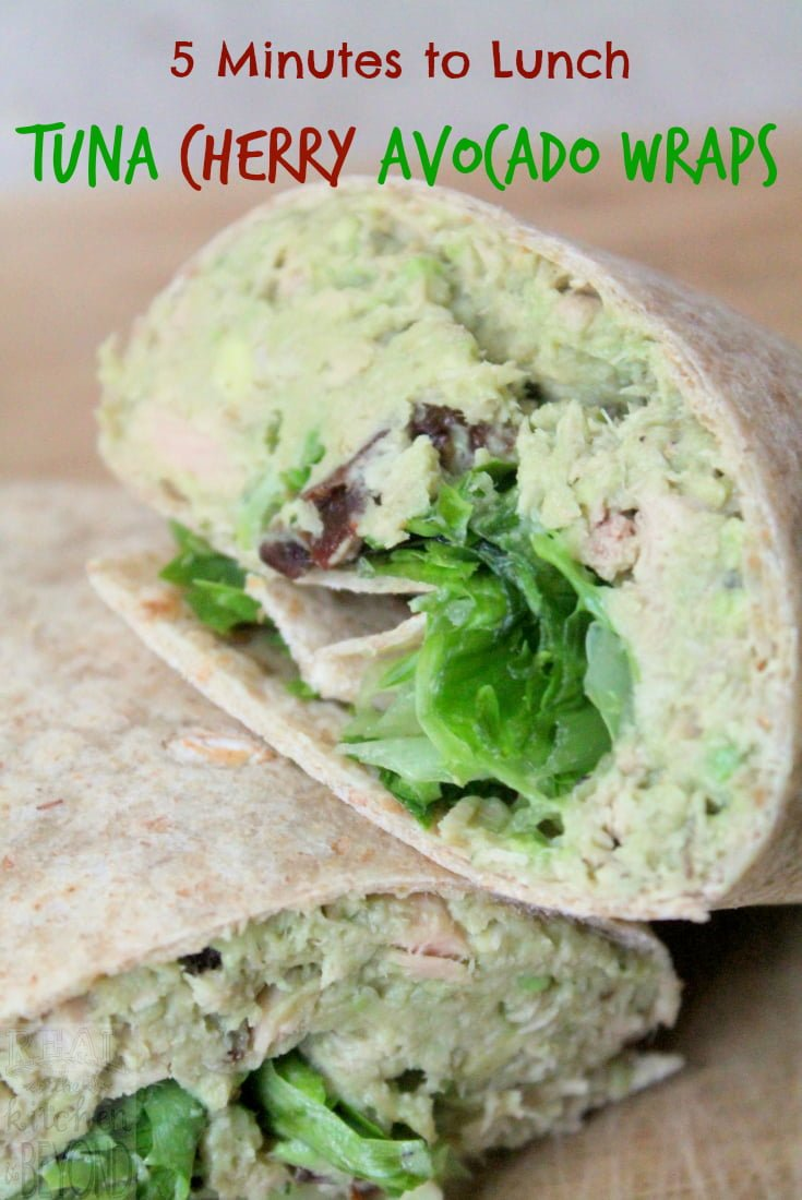Quick Easy Recipes for 5 Minute Lunch Ideas: Tuna Cherry Avocado Wrap - Real: The Kitchen and Beyond