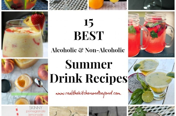 15 Best Summer Drink Recipes - Real: The Kitchen and Beyond