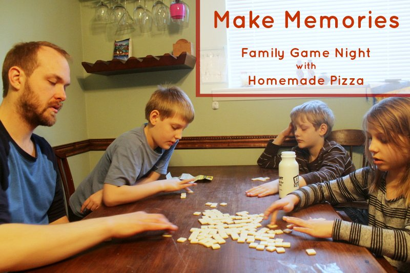 Family Game Night and Homemade Pizza Recipes - Real: The Kitchen and Beyond