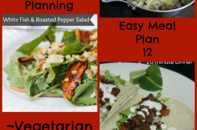 Quick Easy Meal Planning: Easy Meal Plan 12 - Real: The Kitchen and Beyond