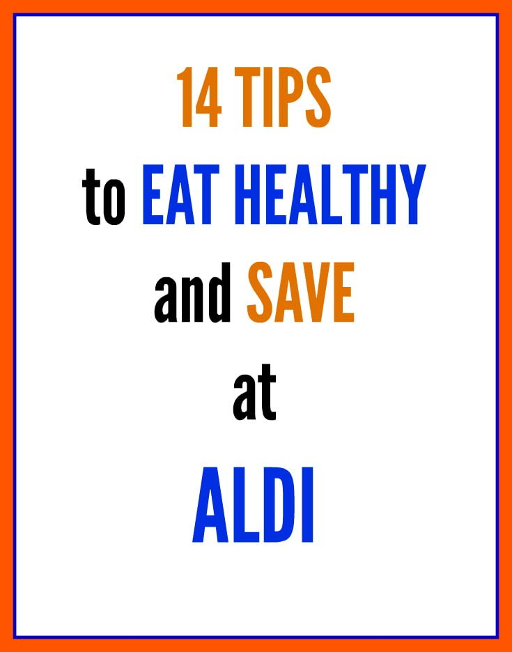 14 tips for shopping on a budget at ALDI - Real: The Kitchen and Beyond