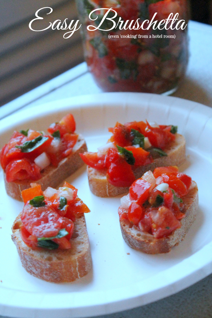 Easy Bruschetta recipe - 'Cooking' from a hotel room