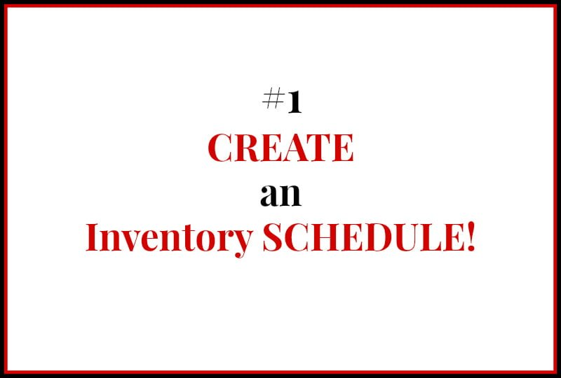 Pantry and Freezer Inventory - 1 Create an Inventory Schedule