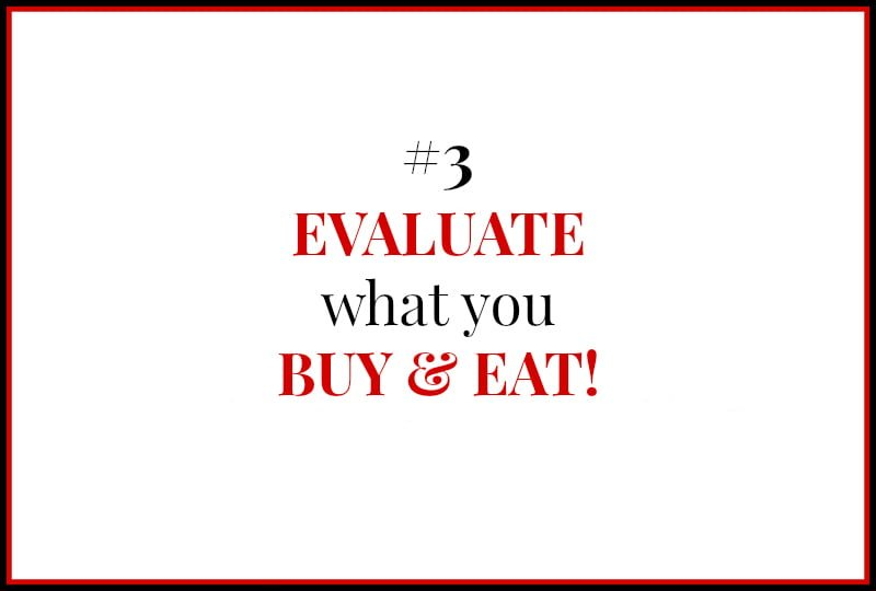 Pantry and Freezer Inventory - 3 Evaluate what you buy and eat