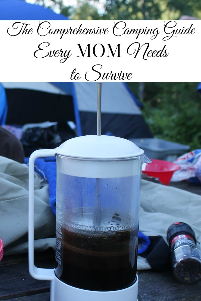 Comprehensive Camping Guide Every Mom Needs - Real: The Kitchen and Beyond