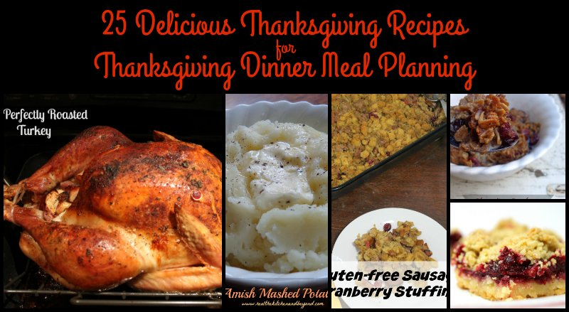 25 Delicious Thanksgiving Recipes Thanksgiving Meal Planning