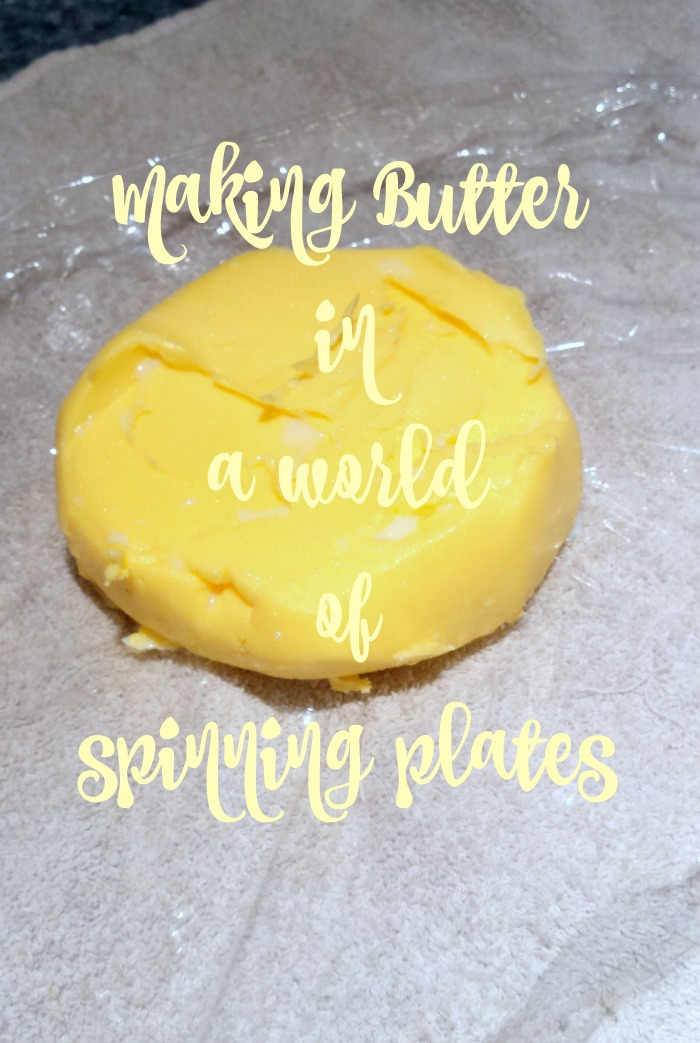 How to make butter in a world of spinning plates
