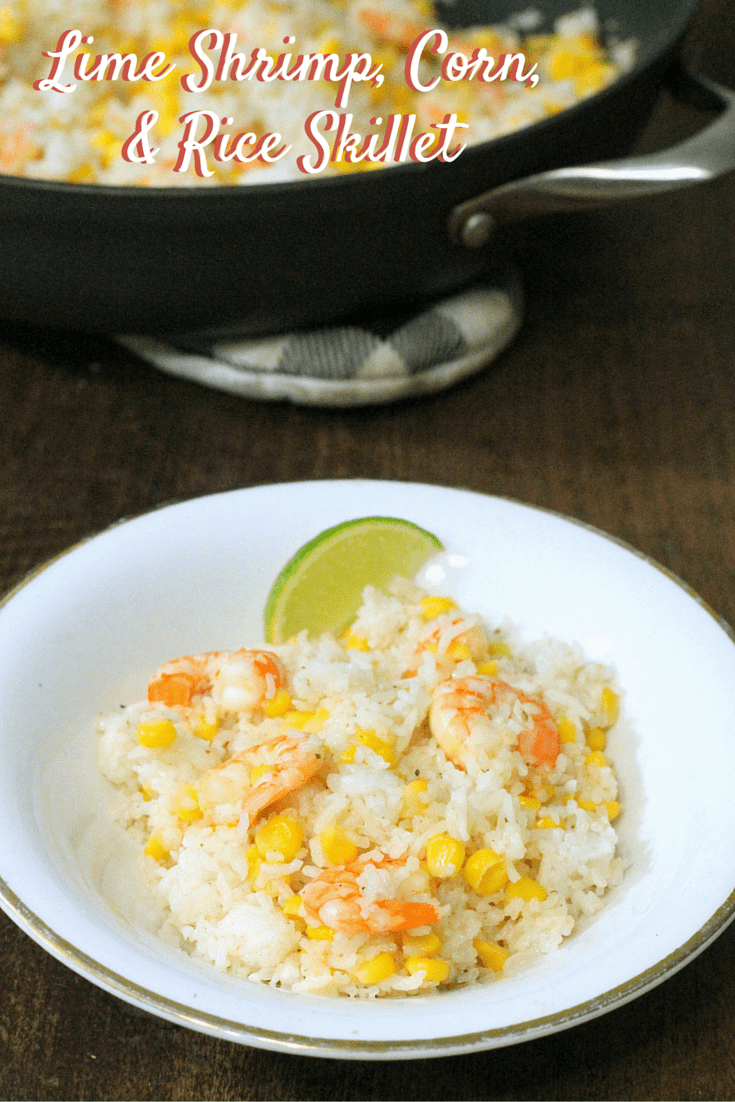 Lime Shrimp, Corn, and Rice Skillet Easy Homemade Recipe