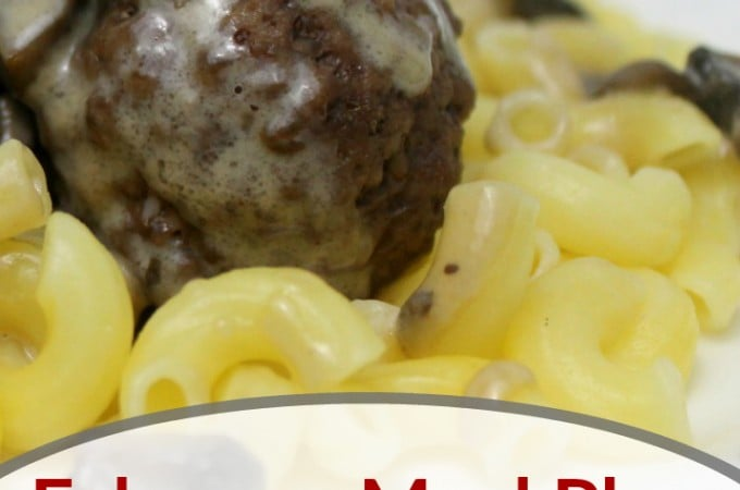 February Meal Plan - real food ideas made real easy for busy families