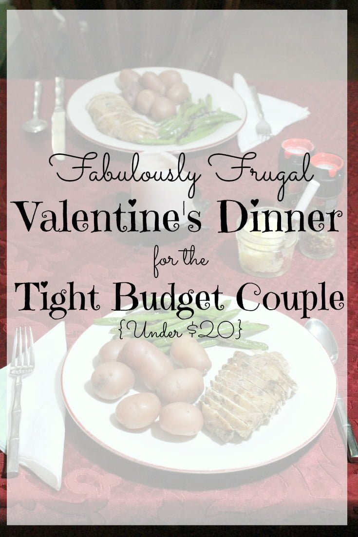Frugal Valentine's Dinner for the Tight Budget Couple - Under $20