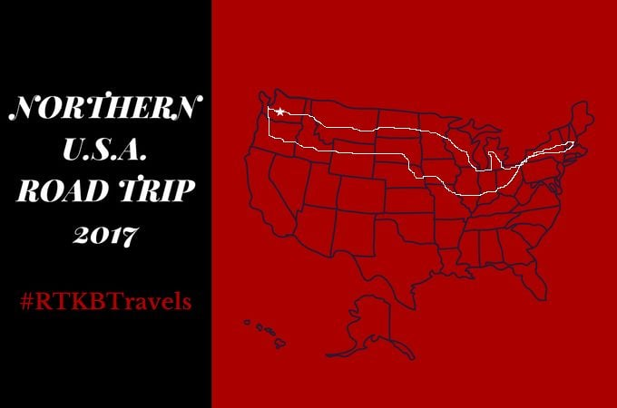 NORTHERN U.S.A. ROAD TRIP 2017