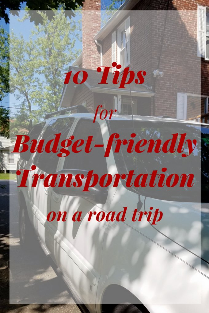 10 Tips for Budget-friendly Transportation on a Road Trip