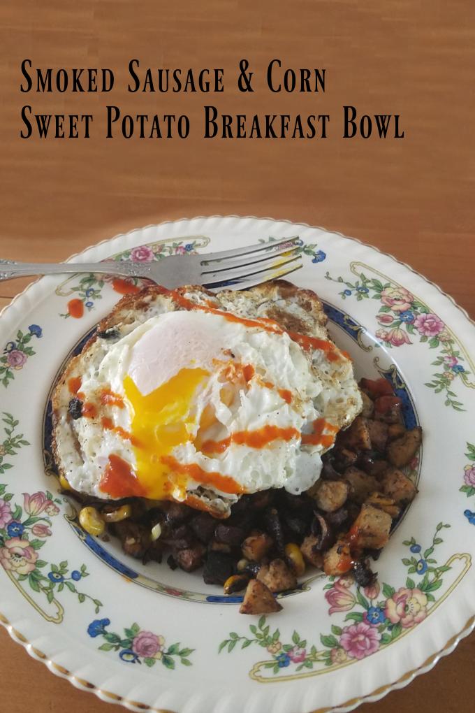 Smoked Sausage and Corn Sweet Potato Breakfast Bowl Recipe
