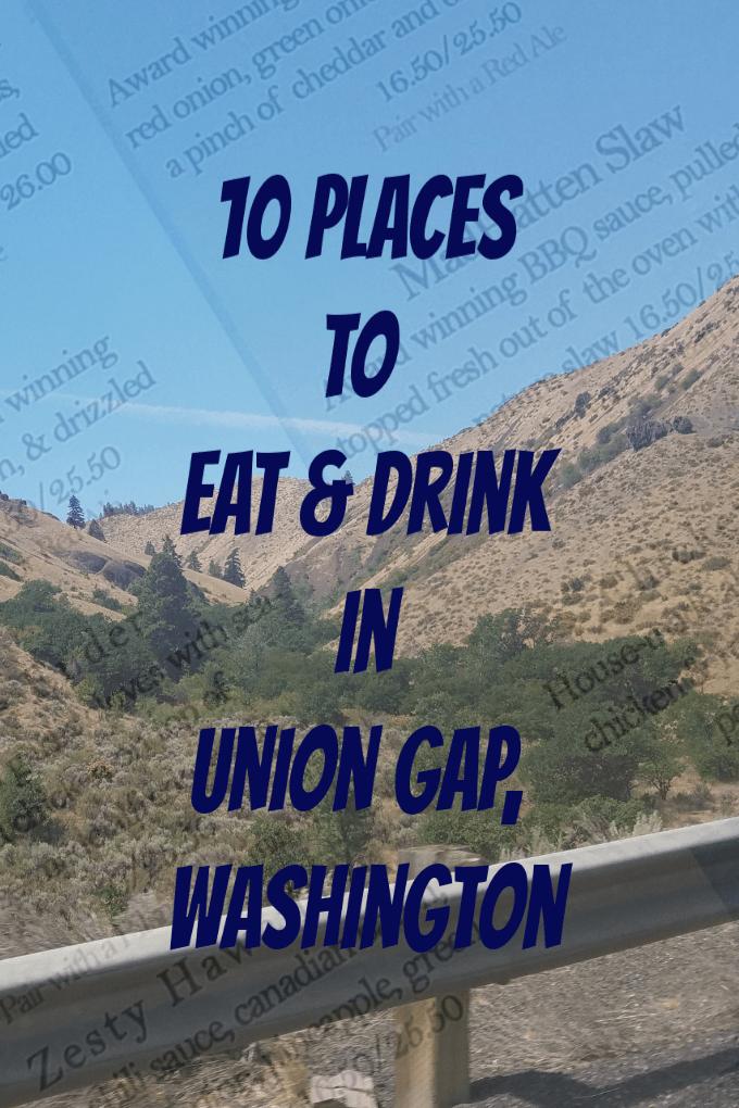 Where to eat union gap washington